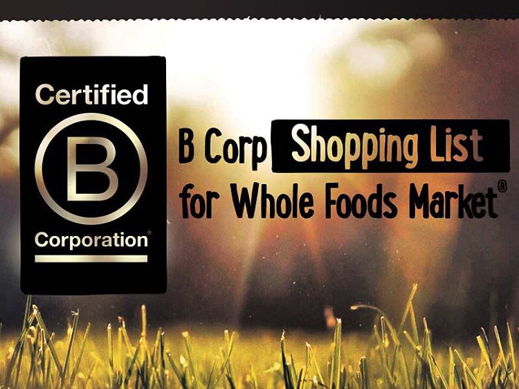 Want to support B Corporations when you go grocery shopping? We are excited to be one of the companies that @wholefoods is showcasing in their #shopbcorps promo! Check out this shopping list of B Corp products available in Whole Foods Markets....