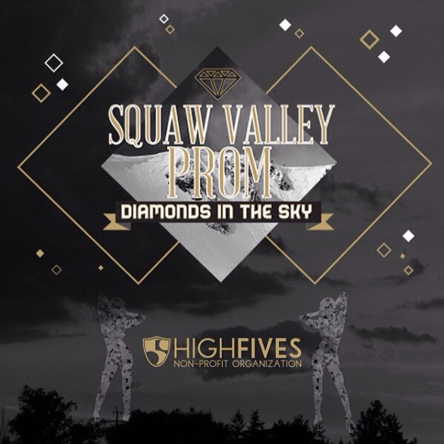 Treat your special someone with couples tickets to the 2014 #SquawValleyProm on this lovely #ValentinesDay | Tickets are on sale at (squawvalleyprom.com) | Don't miss the party of the year with @andyfrasco and world-class DJ's! All tickets purchased...