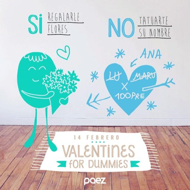 Para los que todavía no saben como expresarse hoy. Follow the rules!! #valentines4dummies #valentines #paez