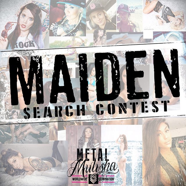 The #MetalMulishaMaiden SEARCH is ON! Go to the link in our bio and upload your photos for a chance to be a Maiden