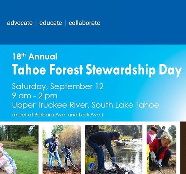 Join us for the 18th Annual Tahoe Forest Stewardship Day on Saturday, Sept. 18 for a day of native plantings, watering, pulling invasive weeds and protecting the Upper Truckee River. Refreshments and lunch provided. Good for all ages. Come join the...