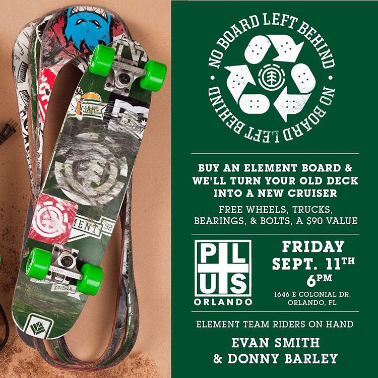 We've got a #NOBOARDLEFTBEHIND event today at @plusskateshop_orlando in Orlando Florida. Bring your used board, and we'll cut it into a new cruiser, and if you buy a new Element deck, we'll give you the cruiser trucks, wheels, and bearings no for FREE!...