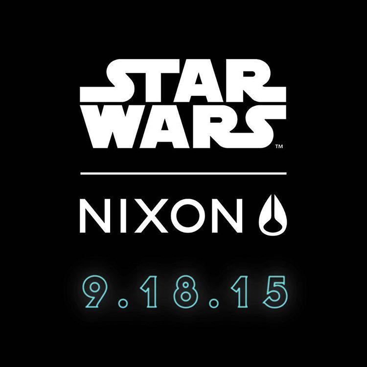 @starwars | #Nixon, coming 9.18.15
