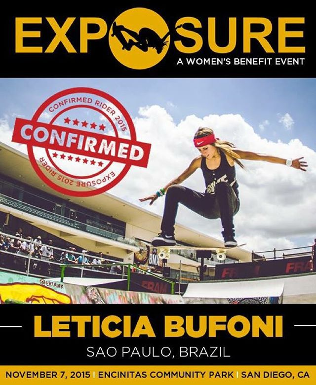 Leticia Bufoni (@leticiabufoni) confirmed for EXPOSURE 2015!
