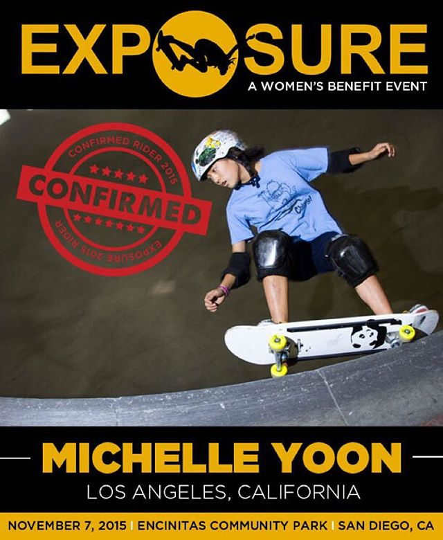 Michelle Yoon (@skater._.michelle) confirmed for EXPOSURE 2015!