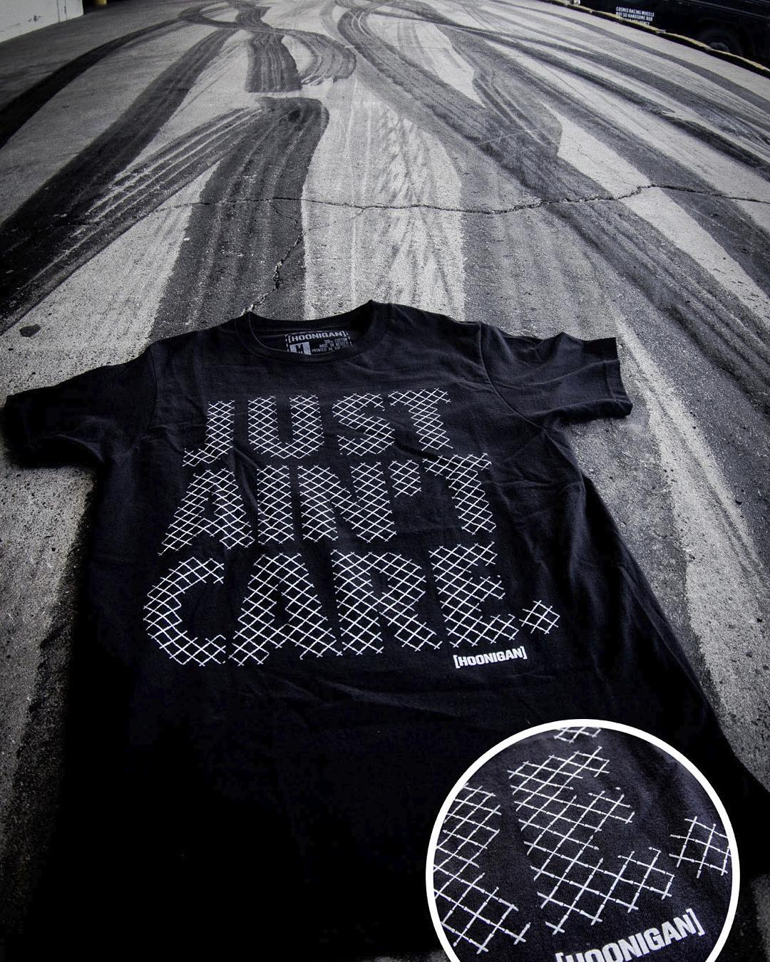 We had to kill a lot of tires for this shot because unlike this Irons #JustAintCare tee, (available on #hooniganDOTcom) we do care. Sometimes. #wejustlikedoingburnoutsatwork