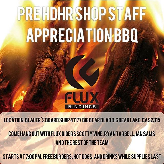 It's almost time for HDHR! But first, we will be joining Blauer's Board Shop in Big Bear Lake on Friday night at 7:00pm for a staff appreciation BBQ. Free burgers, hot dogs, and drinks while supplies last.  Additional info is on the flyer...