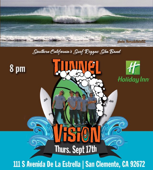 @tunnelvisionsc tonight at the Holiday Inn... in San Clemente. Catch them live in their hometown. #TunnelVisionSC
