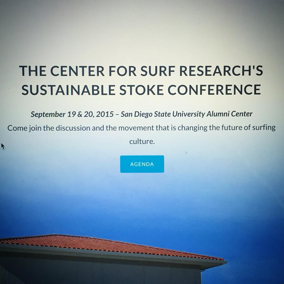 Stoke is running high today over at the Center for @surfresearch as the #SustainableStoke Conference kicks off this morning at @sdsu in sunny San Diego! Come on out and hear all the thought leaders on tap there today, including Sustainable Surf's co -...