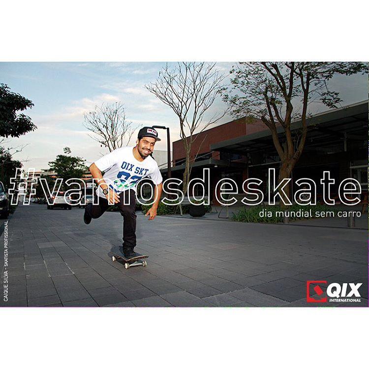 No Dia Mundial sem Carro vá de skate e transforme essa atitude em uma ideia consciente! #vamosdeskate #qixskate #skateboardminhavida @caiquesilvaskt #qixteam