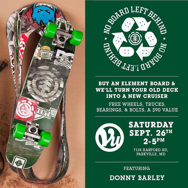 TOMORROW— in addition to the CA #NOBOARDLEFTBEHIND at @twofelons, we'll be on the East Coast with #ElementLegend @DonnyBarley at @vuskateshop cutting out old boards into cruisers! Buy an element board and we'll give you free trucks, wheels bearings and...