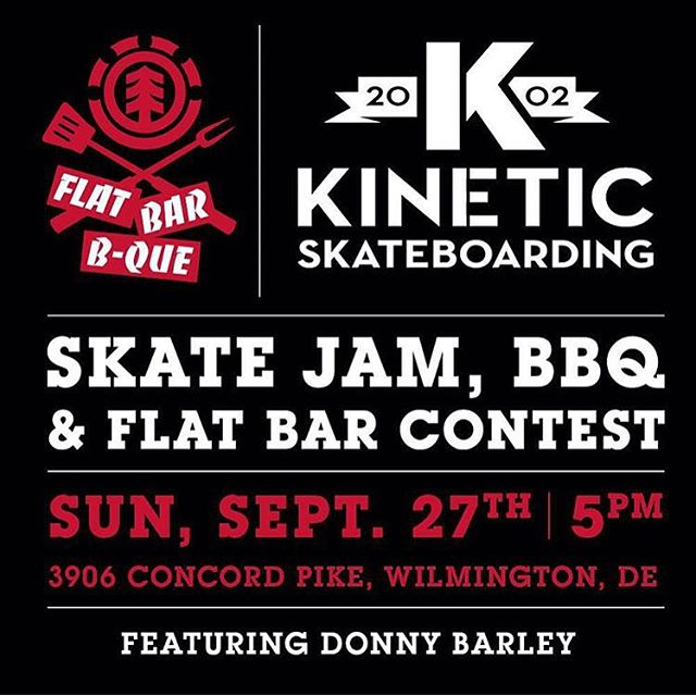 Tomorrow at @kineticskateboarding in Wilmington, DE, we'll be hosting a 'Flat BBQ' flat bar jam and BBQ! #elementlegend @donnybarley will be hanging out, stop by for a good time! 5pm