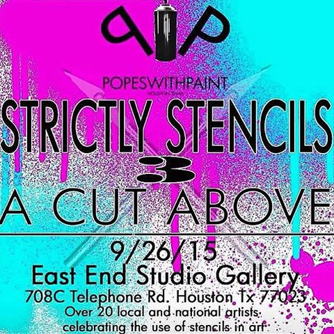Join @g52cube tonight at 6pm if you are out in Houston Texas. • • Strictly Stencils • • #htx #houstontx #tx #texas #art #stencil #artshow #spratx