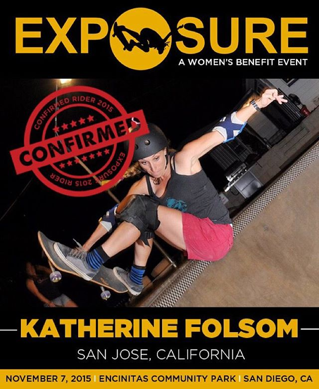 Katherine Folsom (@_kat_sk8_ ) confirmed for EXPOSURE 2015!