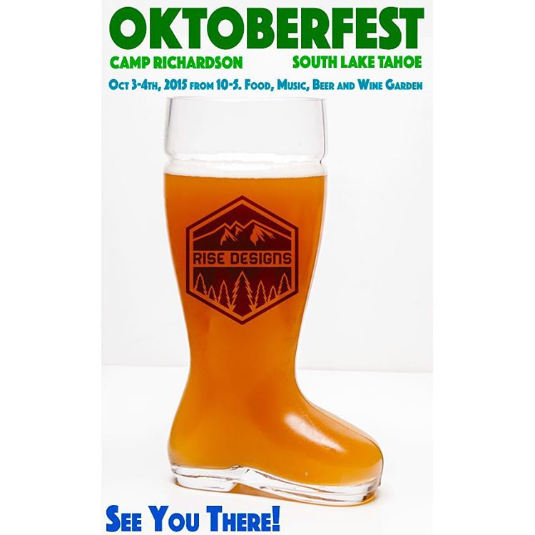 What are you doing this weekend? Come enjoy Oktoberfest with us in South Lake Tahoe. #risedesigns #tahoesouth #oktoberfest #camprichardson #tahoetribe