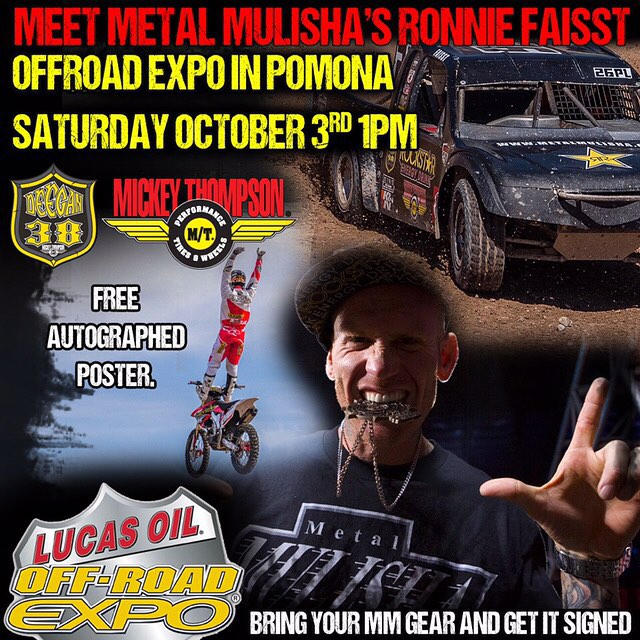 My boy @ronniefaisst will be signing for @metalmulisha #deegan38 at the @mickeythompsontires booth tomorrow at 1pm during the @lucasoiloffroad expo in Pamona! Be sure to swing by and say what's up to him