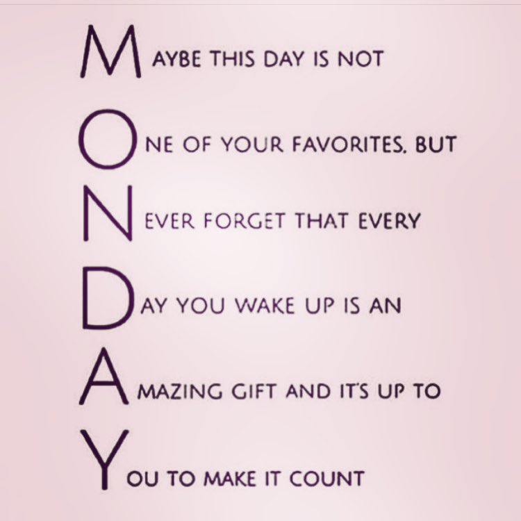 #happymonday #makeitcount #mondaymantra