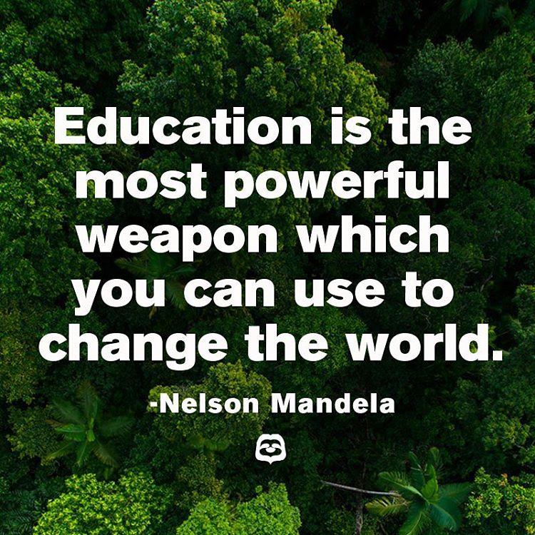 #SaveRainforest #Cuipo #NelsonMandela #QuoteOfTheDay #KnowledgeIsPower #QOTD