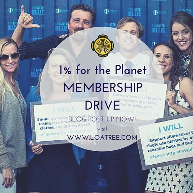1% for the Planet's Tri-County membership drive is underway, thanks to our good friends @loatree! If you are an entrepreneur or business owner, please consider joining over 1100 member companies around the worked in empowering businesses to drive big,...