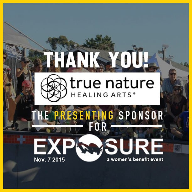 Thank you to @truenaturehealingarts for being our presenting sponsor for Exposure 2015!! There are plenty of partnership opportunities still available, email partnerships@exposureskate.org to find out how you can help empower girls through skateboarding!