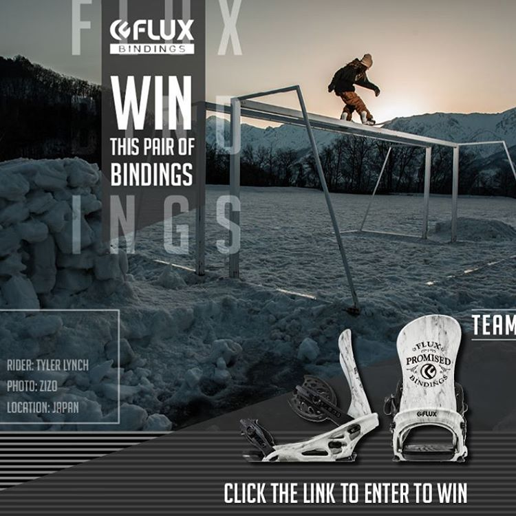 Here is a NEW way to WIN Flux Team Bindings! It's easy, just click the link in our Instagram profile to sign up for an additional entry to win. The winner will be selected by Flux team rider Tyler Lynch on Halloween. Good Luck!