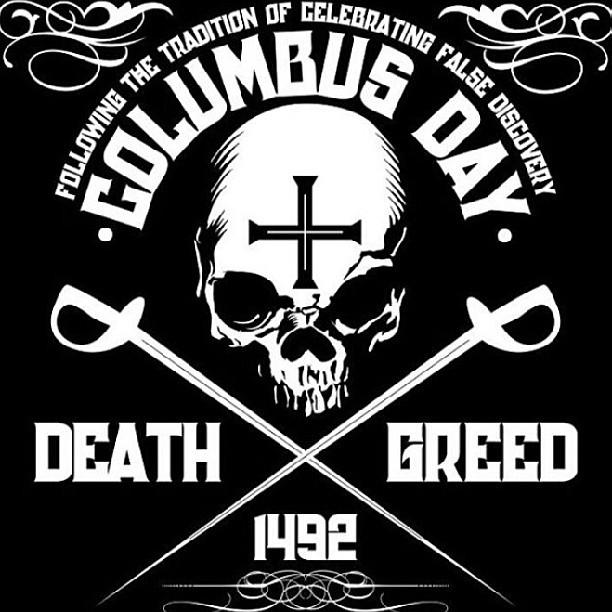 lunes cerrado x duelo #cristobalcolon #terrorist #inmigranteilegal #genocida