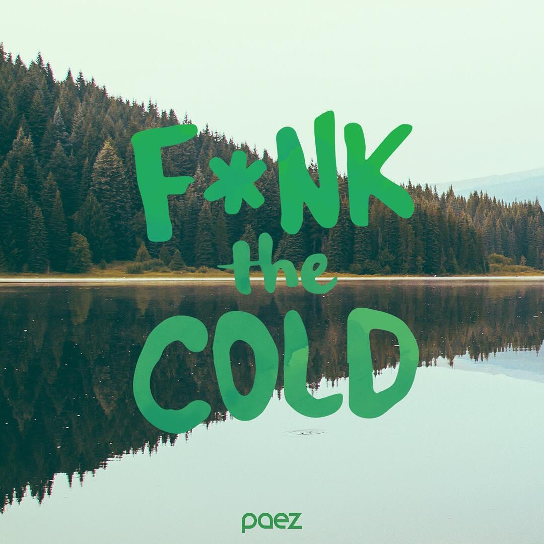 Winter coming soon, Nuevas aventuras coming soon! - #FunkTheCold ❄️ - #Paez #Winter #ComingSoon paez.com / paez.com.ar