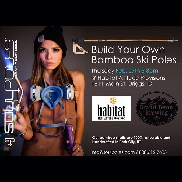 We're heading to #Driggs!  Tonight we've got an event at #HabitatHighAltitudeProvisions! Come out and drink some @grandteton brewing, support #TetonAdaptiveSports, and join the #SoulMovement with a pair custom #bambooskipoles!  See our bio for a link...