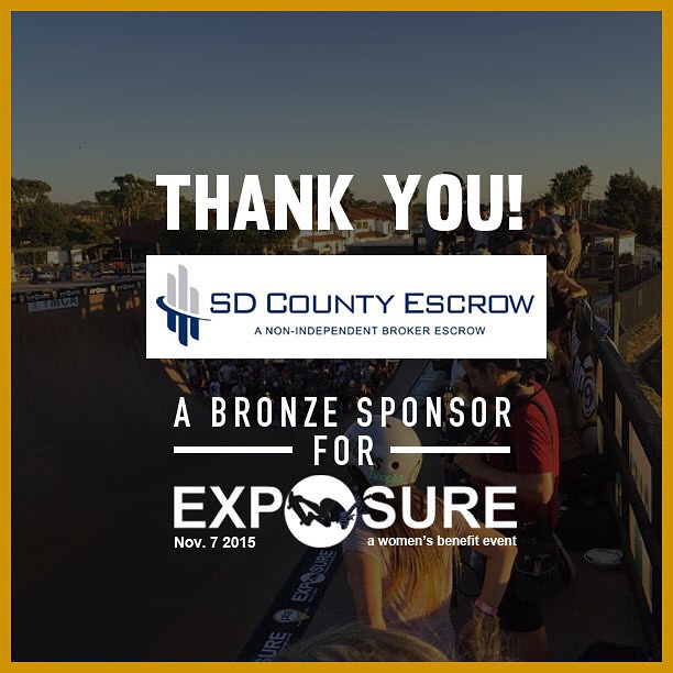 Thank you to SD County Escrow confirmed to be a bronze sponsor for Exposure 2015!! There are plenty of partnership opportunities still available, email partnerships@exposureskate.org to find out how you can help empower girls through skateboarding!