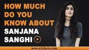 sanjana-sanghi-age-birthday-biography-husband-net-worth
