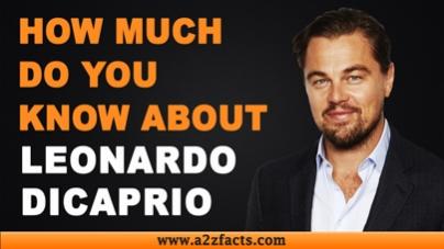 Leonardo DiCaprio – Age, Birthday, Biography, Wife, Net Worth and More