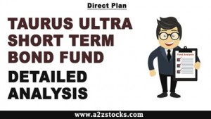 Taurus Ultra Short Term Bond Fund - Direct Plan