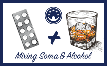 Dangers of Mixing Soma and Alcohol