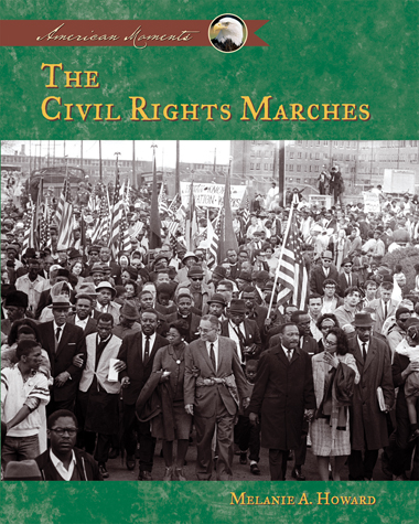 The Civil Rights Marches
