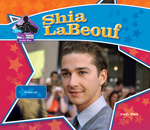 Shia LaBeouf: Movie Star