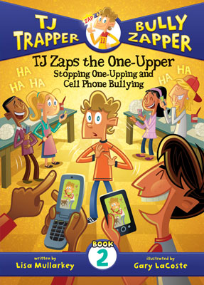 TJ Zaps the One-Upper: Stopping One-Upping and Cell Phone Bullying #2