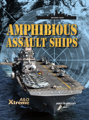 Amphibious Assault Ships