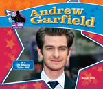 Andrew Garfield: Star of The Amazing Spider-Man