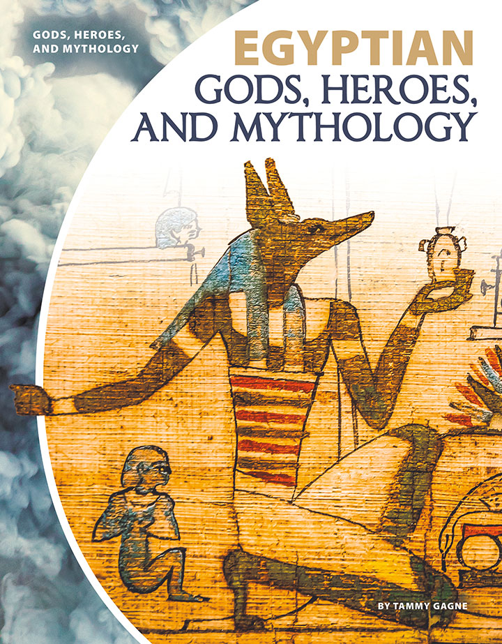 Egyptian Gods, Heroes, and Mythology
