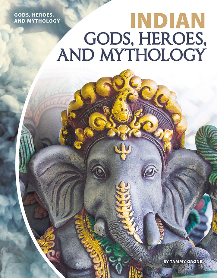Indian Gods, Heroes, and Mythology