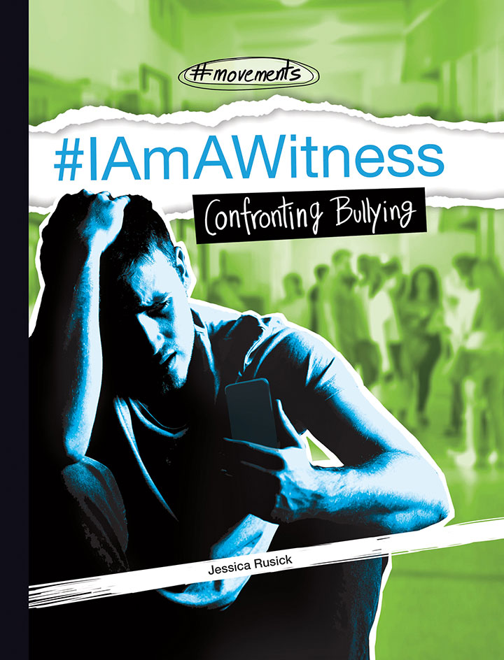 #IAmAWitness: Confronting Bullying
