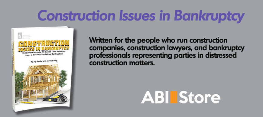 Construction Issues in Bankruptcy