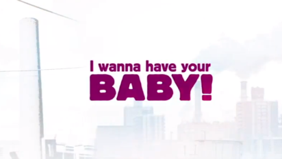 I Wanna Have Your Baby