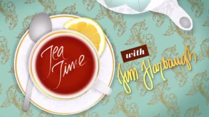 Tea Time with Jim Harbaugh