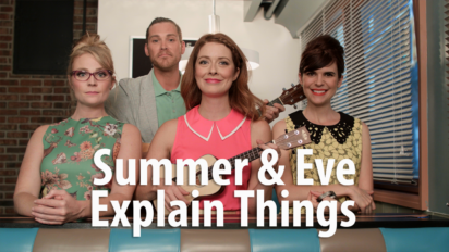 Summer & Eve Explains Things
