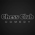Chess Club Comedy
