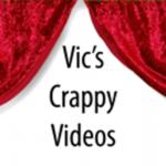 Vic's Crappy Videos