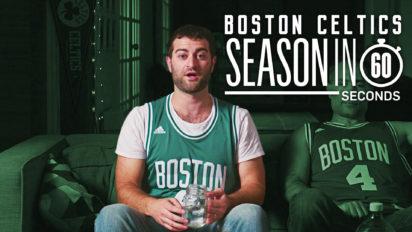 Boston Celtics Fans' Season in 60 Seconds