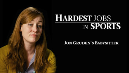 Babysitter for Jon Gruden | Hardest Jobs in Sports