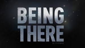Being there (Mindfulness/Wellness)